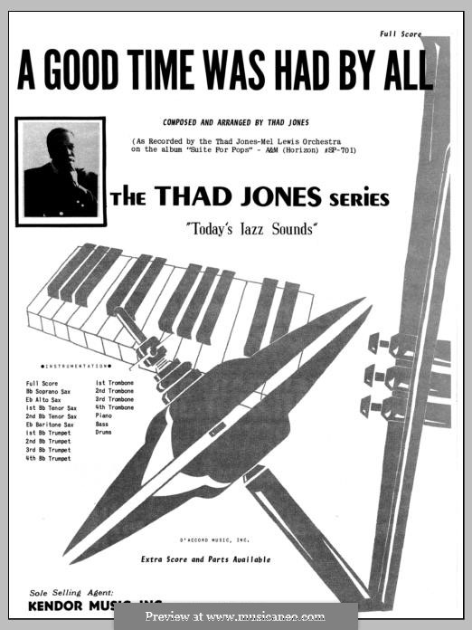 A Good Time Was Had By All: Full Score by Thad Jones