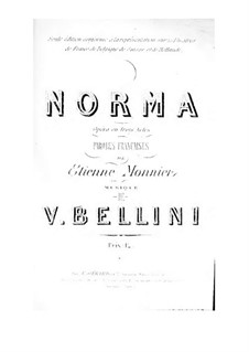 Complete Opera: French text by Vincenzo Bellini
