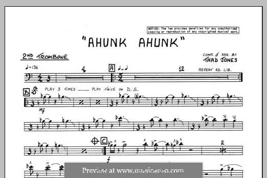 Ahunk Ahunk: 2nd Trombone part by Thad Jones