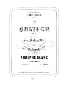 String Quartet No.3 in F Major, Op.38: String Quartet No.3 in F Major by Adolphe Blanc