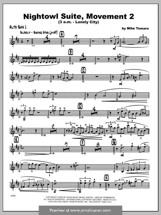 Nightowl Suite, Mvt. 2 (3 a.m. - Lonely City): 1st Eb Alto Saxophone part by Mike Tomaro