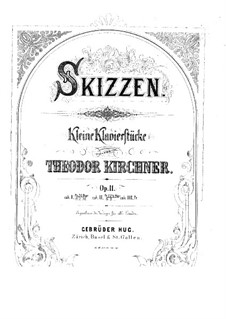 Sketches, Op.11: Book IV by Theodor Kirchner