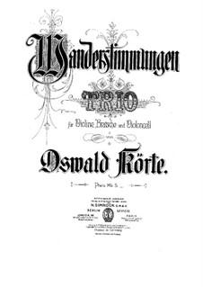 String Trio 'Wanderstimmungen': Full score, Parts by Oswald Körte