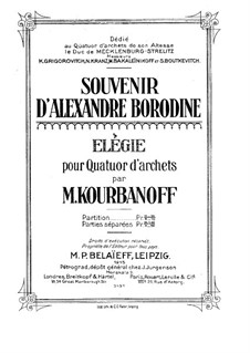 Souvenir d'Alexandre Borodine. Elegy for String Quartet: Full score by M. Kourbanoff