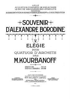 Souvenir d'Alexandre Borodine. Elegy for String Quartet: Parts by M. Kourbanoff