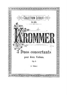 Three Concert Duos for Two Violins, Op.2: Three Concert Duos for Two Violins by Franz Krommer