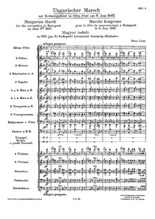 Hungarian March for the Coronation at Budapest, S.118: Hungarian March for the Coronation at Budapest by Franz Liszt