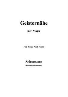 Songs and Romances, Op.77: No.3 Geisternähe (F Major) by Robert Schumann