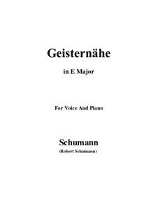 Songs and Romances, Op.77: No.3 Geisternähe (E Major) by Robert Schumann