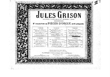 Organ Music. Second Collection: Book III by Jules Grison