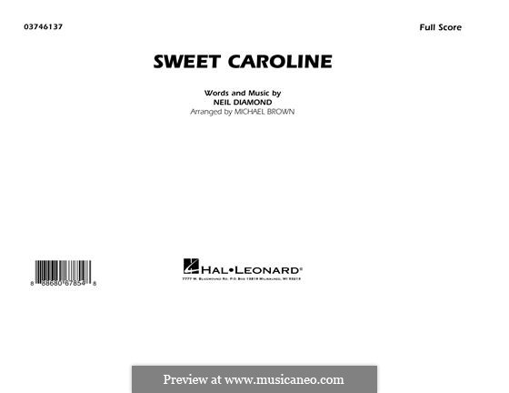 Sweet Caroline (arr. Michael Brown): Full Score by Neil Diamond