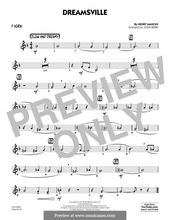 Dreamsville (arr. John Berry): F Horn part by Henry Mancini