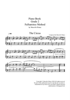 Grade 2 - Piano - Fulhamtree Method: Grade 2 - Piano - Fulhamtree Method by Marcello Palace