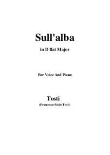 Sull'alba: D flat Major by Francesco Paolo Tosti