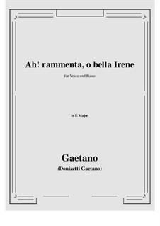 Ah! rammenta, o bella Irene: E Major by Gaetano Donizetti