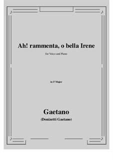 Ah! rammenta, o bella Irene: F Major by Gaetano Donizetti