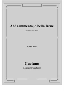 Ah! rammenta, o bella Irene: D flat Major by Gaetano Donizetti