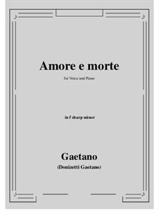 Amore e morte: F sharp minor by Gaetano Donizetti