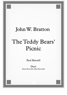 The Teddy Bears' Picnic: For duet: tenor and bass recorder - score and parts by John Walter Bratton