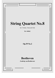 String Quartet No.8 in E Minor 'Rasumowsky-Quartet', Op.59 No.2: Full score, parts by Ludwig van Beethoven