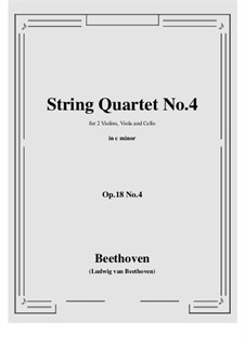 Quartet No.4 in C Minor: Full score and parts by Ludwig van Beethoven