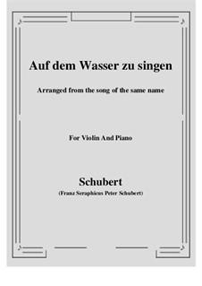Auf dem Wasser zu singen (To Be Sung on the Water), D.774 Op.72: For Violin and Piano by Franz Schubert