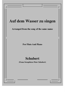 Auf dem Wasser zu singen (To Be Sung on the Water), D.774 Op.72: For Flute and Piano by Franz Schubert