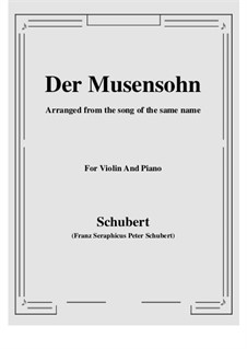 Der Musensohn (The Son of the Muses), D.764 Op.92 No.1: For Violin and Piano by Franz Schubert