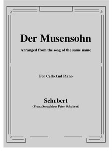 Der Musensohn (The Son of the Muses), D.764 Op.92 No.1: For Cello and Piano by Franz Schubert