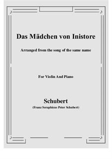 Das Mädchen von Inistore (The Maid of Inistore), D.281: For Violin and Piano by Franz Schubert