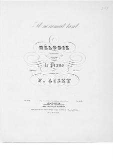 Il m'aimait tant, S.271: Piano score by Franz Liszt
