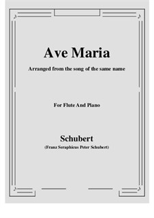 Ave Maria, D.839 Op.52 No.6: For Flute and Piano by Franz Schubert