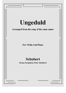No.7 Ungeduld (Impatience): For Violin and Piano by Franz Schubert