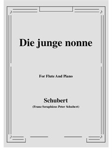 Die junge Nonne (The Young Nun), D.828 Op.43 No.1: For Flute and Piano by Franz Schubert