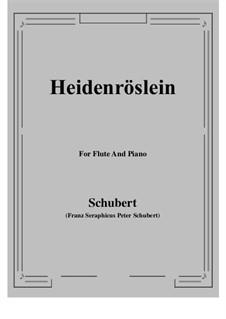 Heidenröslein (Little Hedge Rose), D.257 Op.3 No.3: For Flute and Piano by Franz Schubert