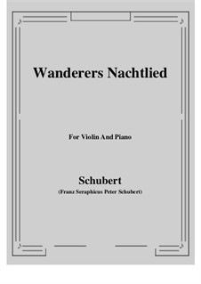 Wanderer's Night Song II, D.768 Op.96 No.3: For Violin and Piano by Franz Schubert