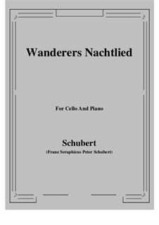 Wanderer's Night Song II, D.768 Op.96 No.3: For Cello and Piano by Franz Schubert