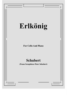 Erlkönig (Forest King), D.328 Op.1: For Cello and Piano by Franz Schubert