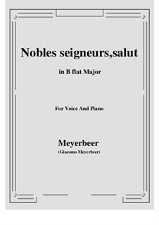 Les Huguenots: Nobles seigneurs, salut by Giacomo Meyerbeer