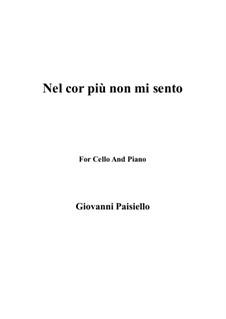 Nel cor più non mi sento, R 1.76: For Cello and Piano by Giovanni Paisiello