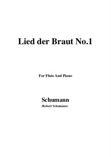 No.11 Lied der Braut (Bride's Song): For Flute and Piano by Robert Schumann
