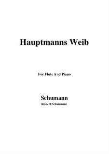 No.19 Hauptmann's Weib (La femme du chef): For Flute and Piano by Robert Schumann