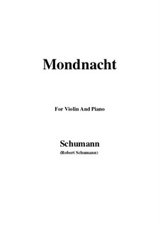 No.5 Mondnacht (Moonlight Night): For Violin and Piano by Robert Schumann