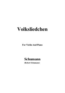 Songs and Romances, Op.51: No.2 Volksliedchen (Folksong), for Violin and Piano by Robert Schumann
