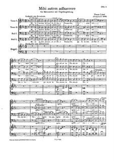 Mihi autem adhaerer, S.37: Mihi autem adhaerer by Franz Liszt