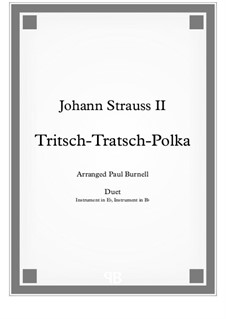 Tritsch Tratsch Polka, Op.214: For duet: instruments in Eb and Bb - Score and Parts by Johann Strauss (Sohn)