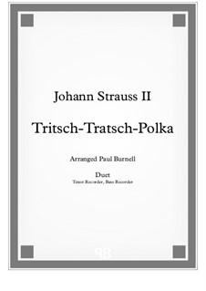 Tritsch Tratsch Polka, Op.214: For duet: Tenor and Bass recorder - Score and Parts by Johann Strauss (Sohn)