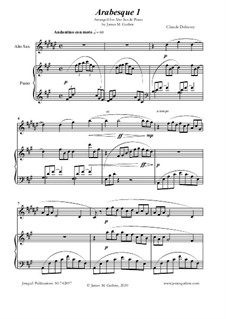 Arabesque No.1: For Alto Sax & Piano by Claude Debussy