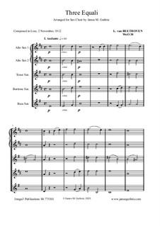 Three Equale, WoO 30: For Sax Choir by Ludwig van Beethoven