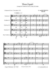 Three Equale, WoO 30: For Trombone Choir by Ludwig van Beethoven